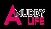 A Muddy Life